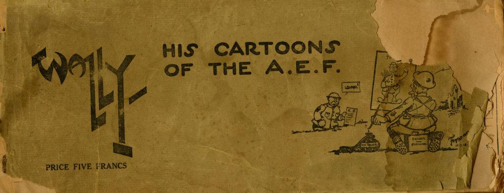 "WWI military cartoon book ""Wally His Cartoons of the A.E.F."""