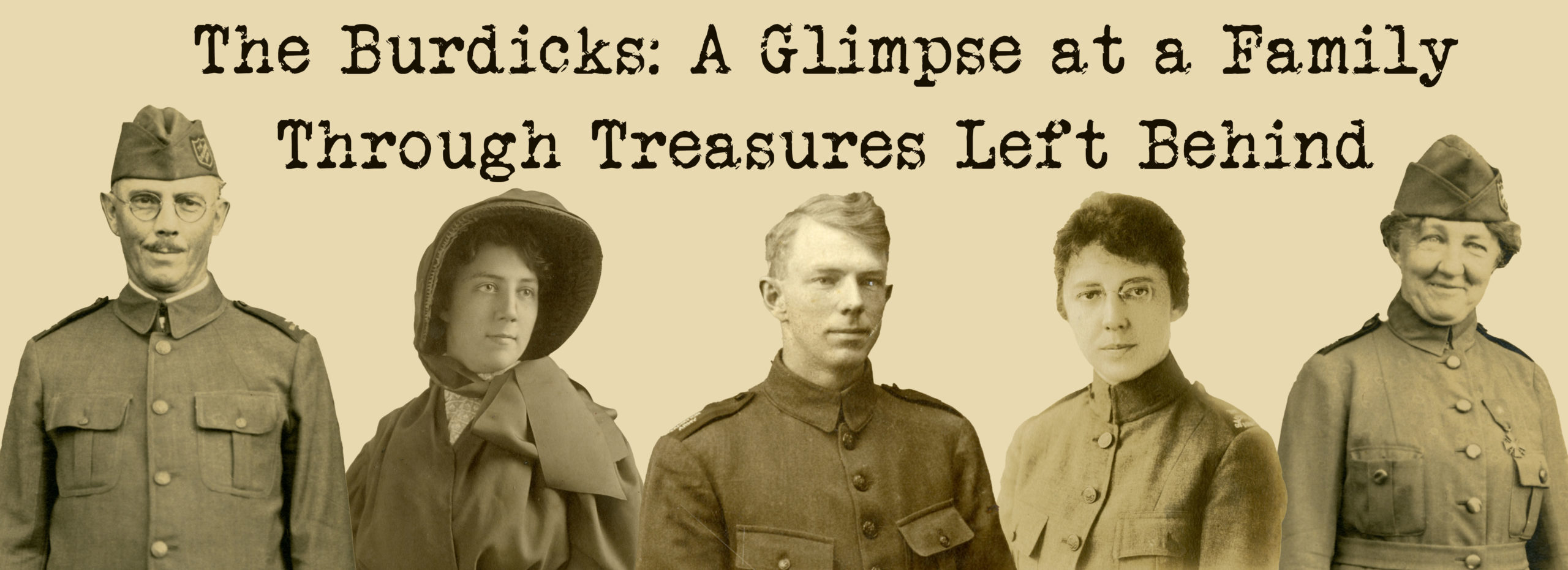 Photo collage featuring all five members of The Burdick Family. Includes text The Burdicks: a Glimpse at a Family Through Treasures Left Behind