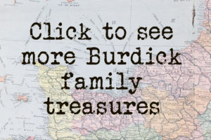 Map of France with text Click to see more Burdick family treasures