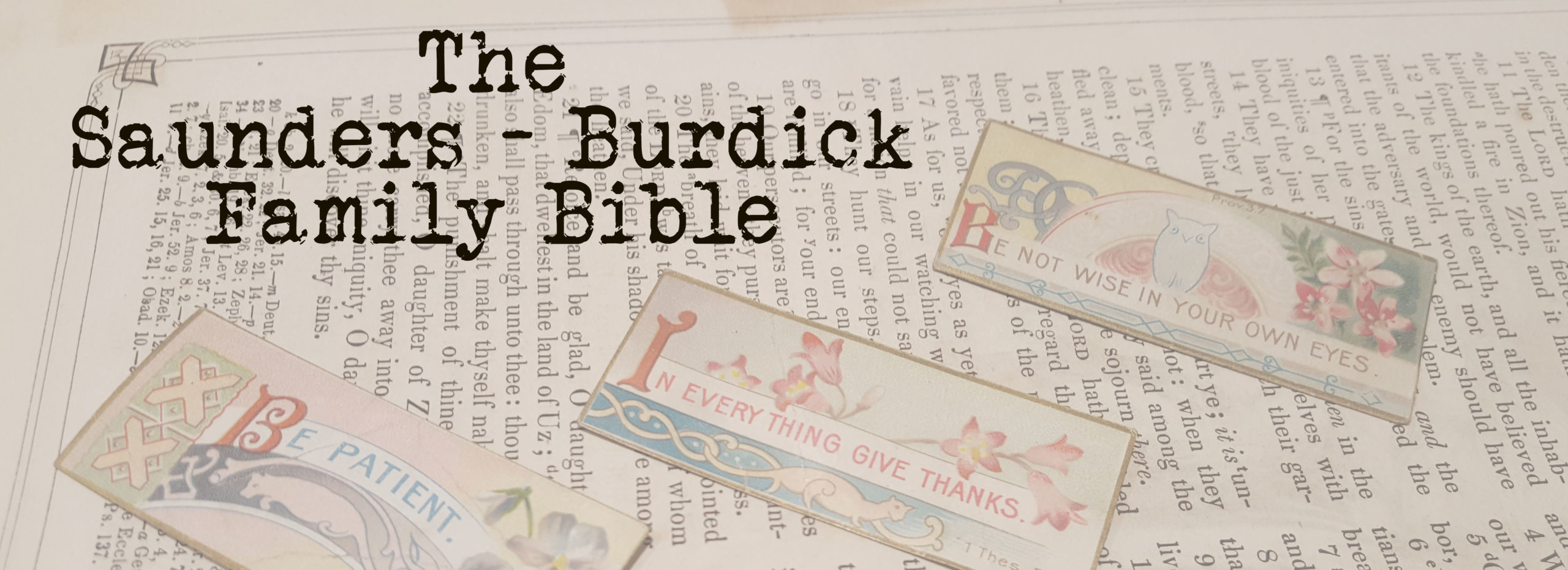 A photo of a page from the Bible with text The Saunders Burdick Family Bible
