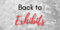 "Button with text ""Back to Exhibits"""